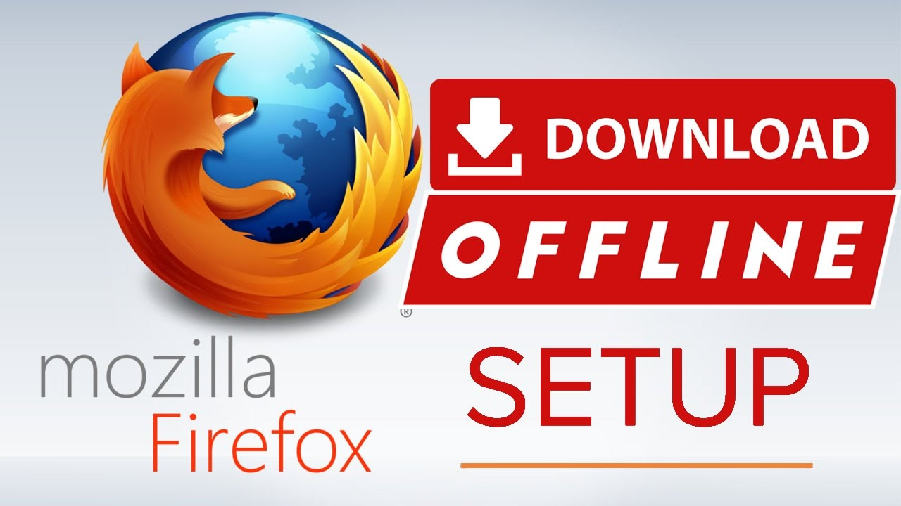 firefox offline installer for windows xp