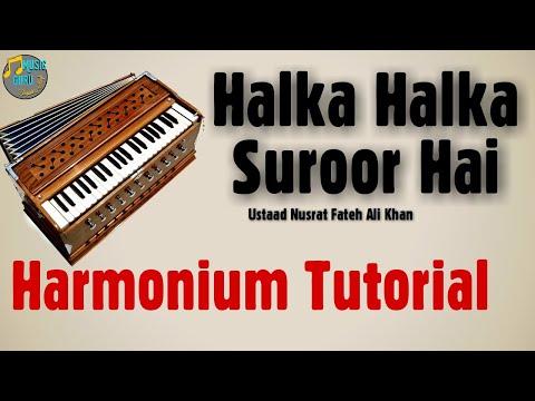 Halka Halka Suroor Play On Harmonium