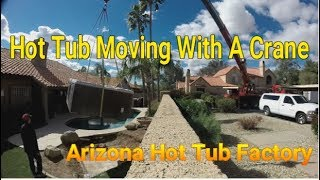 Spa & Hot Tub Moving with a Crane