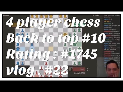 4 - player chess at chess.com Playing Single Play #vlog 22 #Back to top 10 # 1745