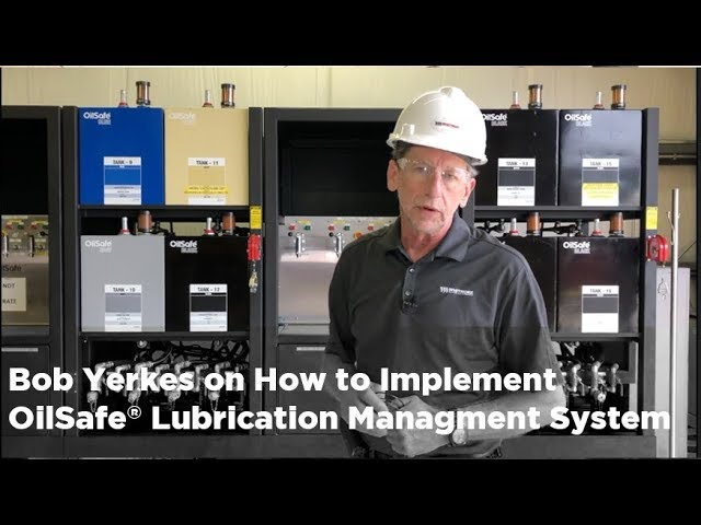 How to implement a Lubricant Management Program with OilSafe® - Part 1