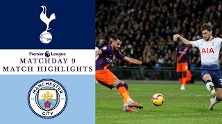 Tottenham v. Man City I EXTENDED HIGHLIGHTS I 10/29/18 I Premier League I NBC Sports