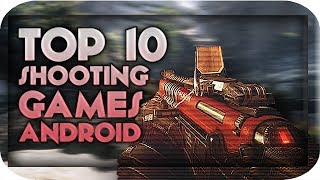 Top 10 Multiplayer Shooting Games(FPS/TPS) For Android And IOS 2017|Best Online Android games 2017