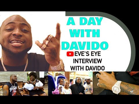 A Day with Davido  | Eve's Eye Interview with Davido | 30 Billion Tour