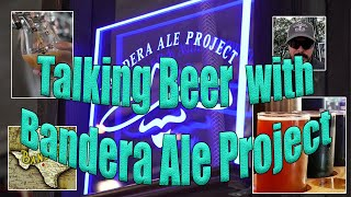 Drive Across Texas visits the Bandera Ale Project!