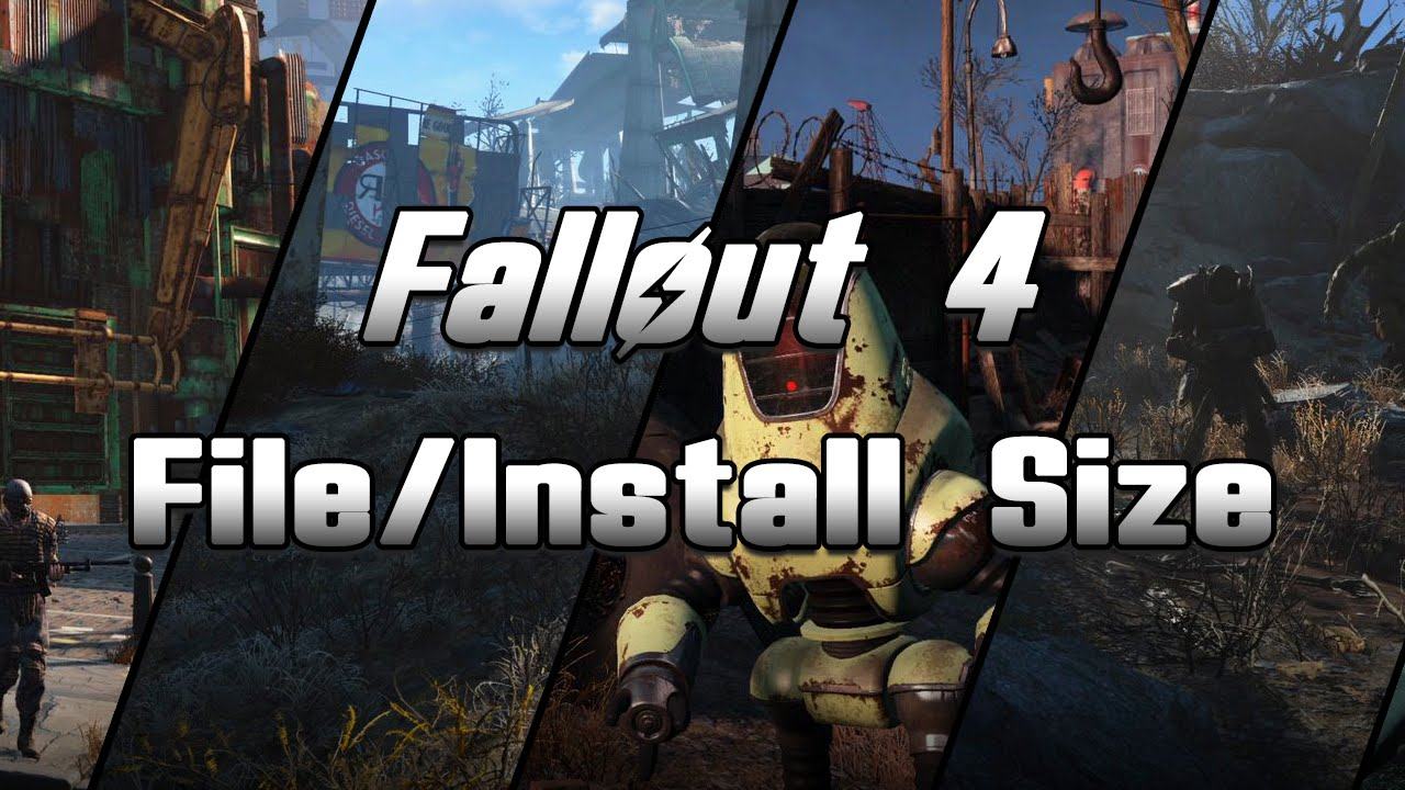 Fallout 4 - Xbox One/PS4/PC - File/Install Size - YouTube