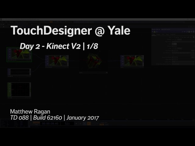 TouchDesigner @ Yale | Working with a Kinect | Matthew Ragan