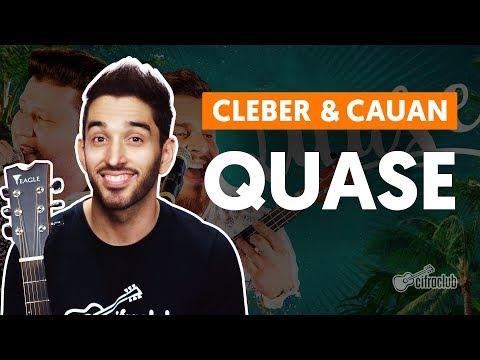QUASE - Cleber e Cauan  de violão completa