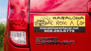RENTAL CARS ON MAUI HAWAII: Manaloha Rent A Car Review