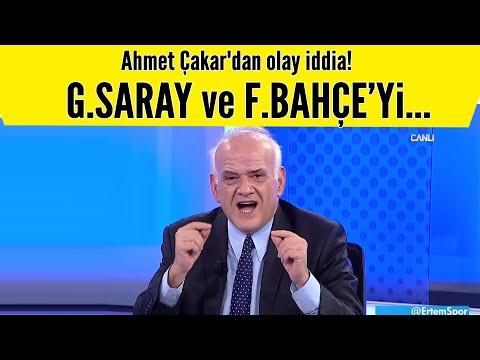 Ahmet Çakar'dan olay iddia! Fenerbahçe ve Galatasaray'ı...
