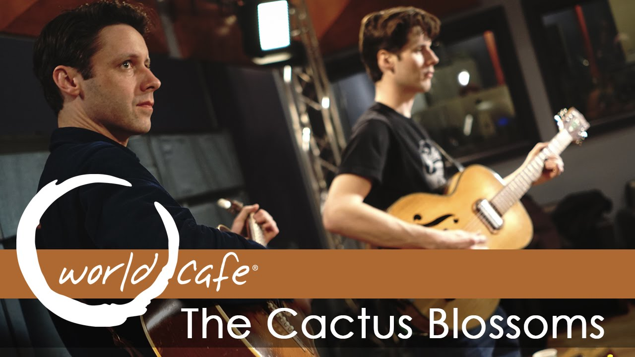 the-cactus-blossoms-mississippi-recorded-live-for-world-cafe-world-cafe