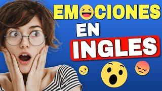 Expresa tus SENTIMIENTOS en Inglés!