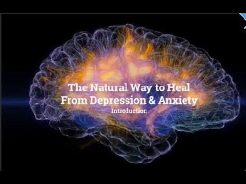 The Natural Way to Heal from Depression & Anxiety