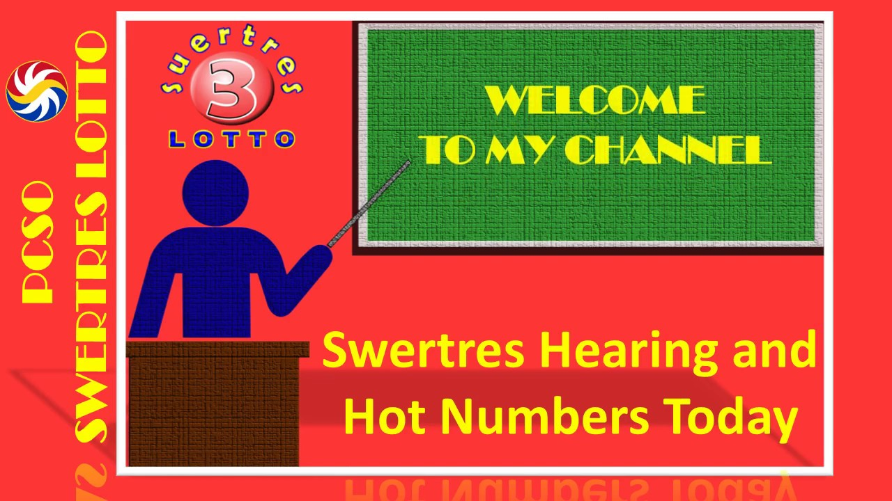 Swertres Hearing Numbers - Probable Numbers and Hot Numbers - AUGUST 11,  2019