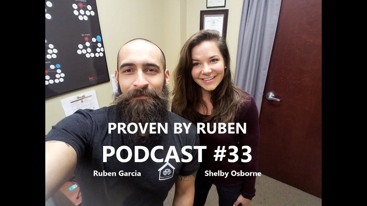 Proven By Ruben PODCAST #33 with Shelby Osborne (Five Pillars Realty Group)