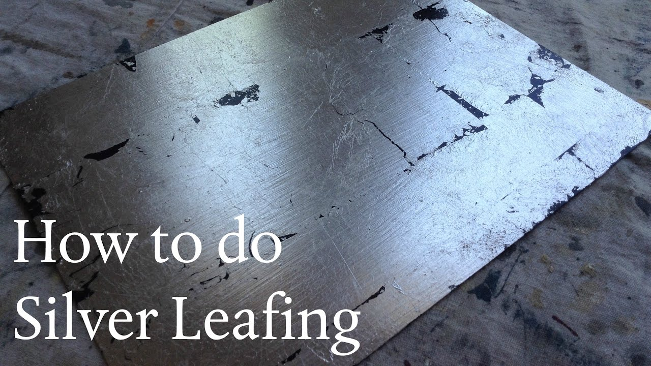 How To Ly Silver Leafing You