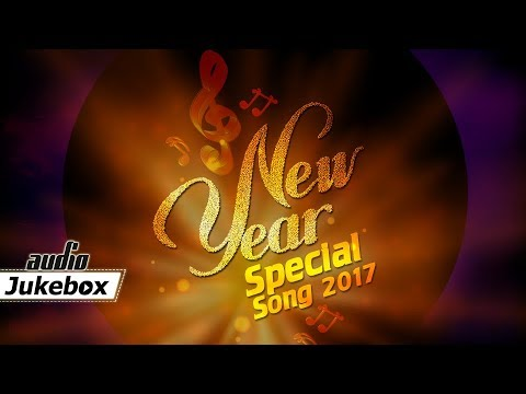 New Year Special Songs 2018 | Modern...