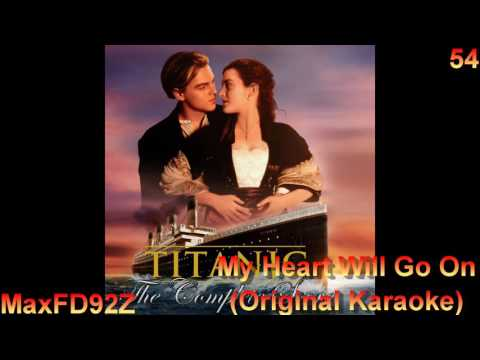 Titanic: The Complete Score - 54 My Heart Will Go On (Original Karaoke)