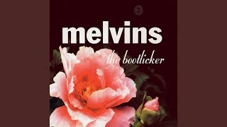 Provided to YouTube by Pias UK Limited Toy · Melvins The Bootlicker...