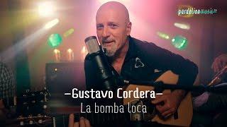 Gustavo Cordera - La Bomba Loca (acústica) (Live on PardelionMusic.tv)