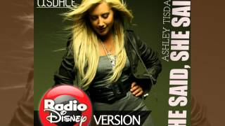 Ashley Tisdale - He Said She Said Radio Disney Edit