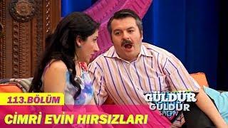 Güldür Güldür Show 113.Bölüm - Cimri Evin Hırsızları