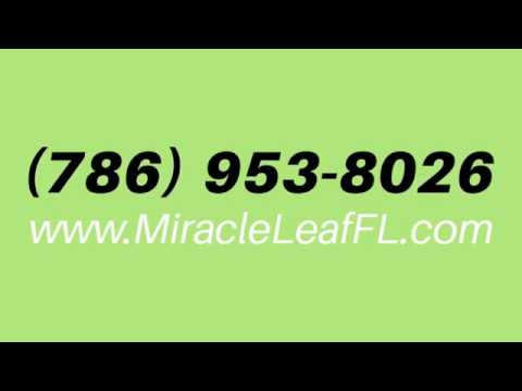 We Can Help Get You A Medical Marijuana Card in Miami | Miracle Leaf