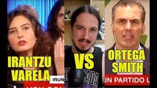Irantzu Varela VS Ortega Smith (VOX) - Debate pugilístico 01