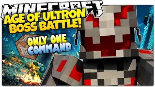 Minecraft | AGE OF ULTRON! | Ultron Boss Battle | Only One Command (Minecraft Vanilla Mod)