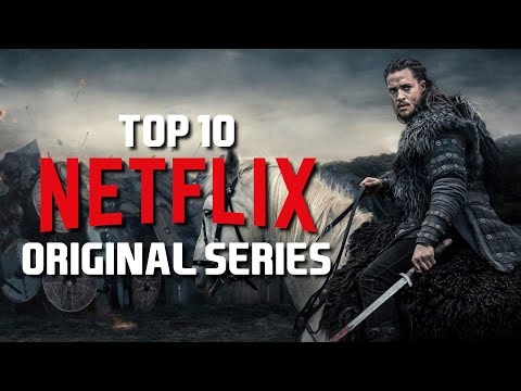 Top 10 Best Netflix Original Series to Watch Now! 2019