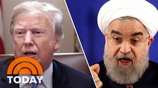 President Donald Trump Escalates War Of Words With Iran | TODAY