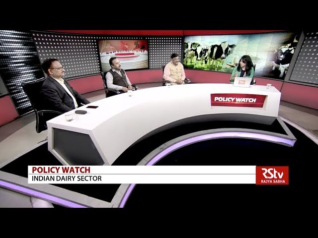 POLICY WATCH : DAIRY SECTOR IN INDIA