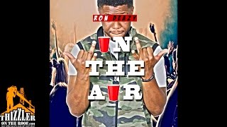 Ron Deazy - In The Air [Thizzler.com]