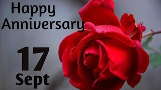 Happy Anniversary 17 SEPT| Wedding Anniversary Wishes/Greetings/Quotes/ For CoupleWhatsapp Status