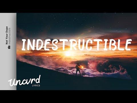 Not Your Dope - Indestructible (Lyrics / Lyric Video) feat. MAX