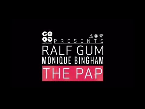 Ralf GUM feat. Monique Bingham – The Pap (Official Music Video) - GOGO Music