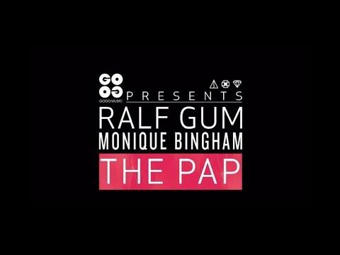 Ralf GUM feat. Monique Bingham – The Pap (Official Music Video) - GOGO Music