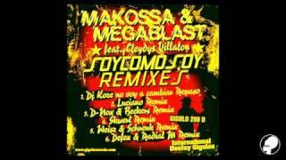 MAKOSSA & MEGABLAST feat. Cleydys Villalon - Soy Como Soy (Luciano Remix)