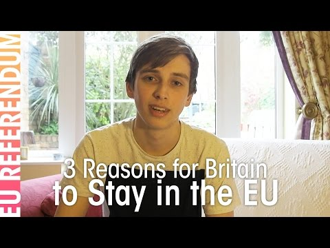 3 Reasons for Britain to Stay in the EU