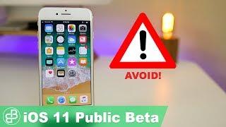 iOS 11 Public Beta - Do NOT Install It Yet!