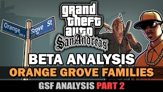GTA SA - Orange Grove Families [GSF Beta Analysis] [Part 2]