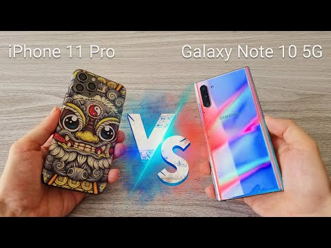 IPhone 11 Pro Vs Galaxy Note 10 5G Which One Do You Choose?