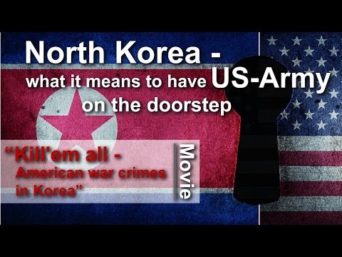 North Korea – with US-Army on the doorstep + Movie: Kill'em all | kla.tv/en | April 25, 2017