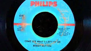 Bobby Hutton - Come See Whats Left Of Me