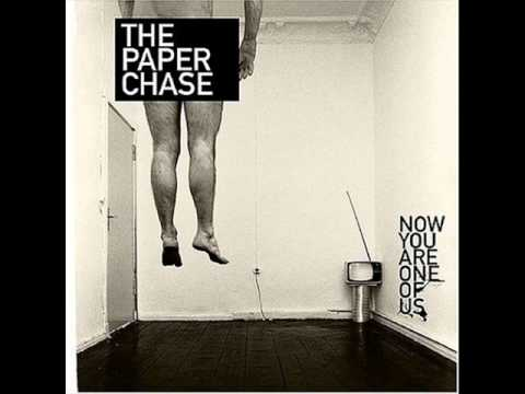 The pAper chAse - You're One Of Them, Aren't You?