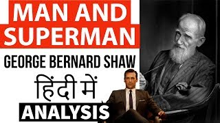 Man and Superman by George Bernard Shaw - Summary and complete analysis of drama act