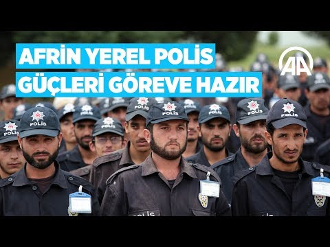 Afrin yerel polis güçleri göreve hazır