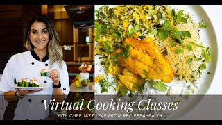 VIRTUAL COOKING CLASSES | learn to cook healthy recipes in your own kitchen | beginner cooking class