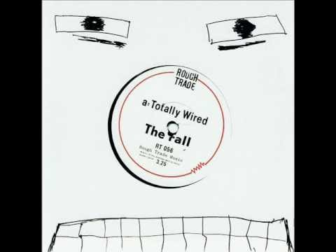 The Fall, Totally Wired. music