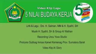 Download Video LAGU 5 BUDAYA KERJA KEMENAG RI MP3 3GP MP4